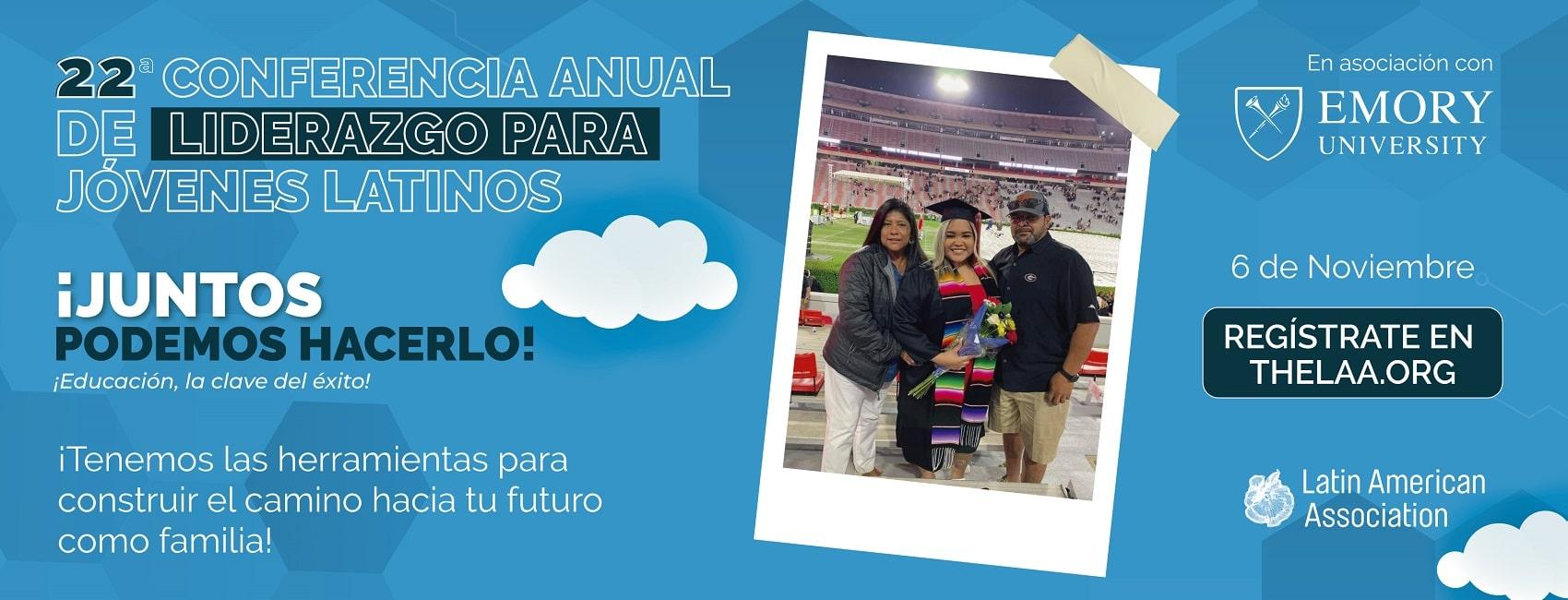 22 Conferencia anual de liderazgo para jovenes latinos